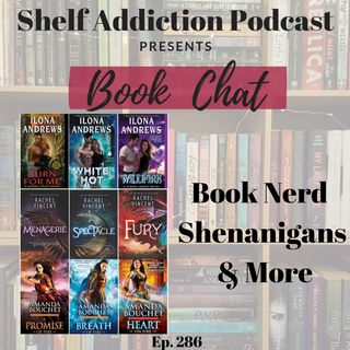 Book Nerd Shenanigans & More | Book Chat