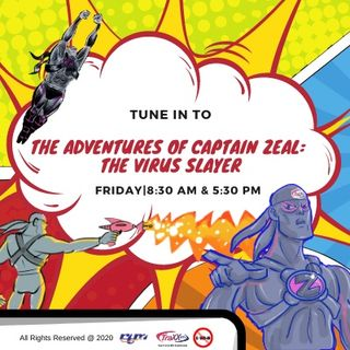 The Adventures of Captain Zeal: The Virus Slayer - EPISODE 9 (PART 1)