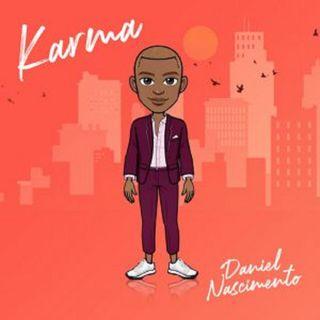 Daniel Nascimento - Karma (BAIXAR AQUI MP3)