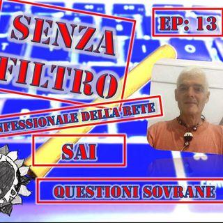 Ep 13 - Saibaba - Questioni Sovrane