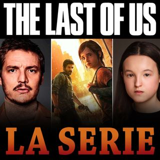 Ma la SERIE TV di THE LAST OF US?