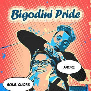 Bigodini Pride #22 - Sole Cuore Amore