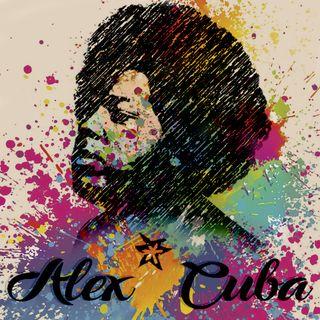 Alex Cuba, Le canta a la vida