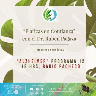 """""""Alzheimer"""" Platicas en Confianza con el Dr Pagaza Prog 12"""