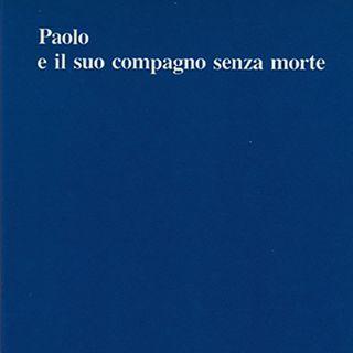 Paolo Ferrari, Paolo e il suo compagno senza morte