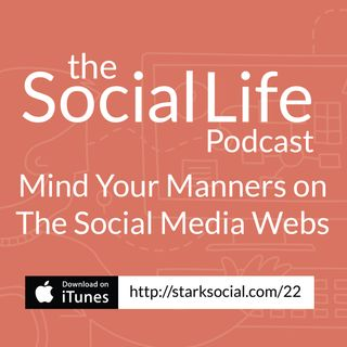 Mind Your Manners On The Social Media Webs