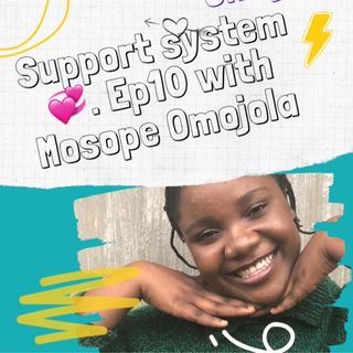 Support💞System💕(Episode 10 )- Sope Omojola show