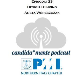 Episodio 23 - Aneta Wereszczak - Design Thinking