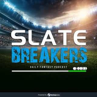 Slate Breakers DFS Podcast: Week 4 Picks