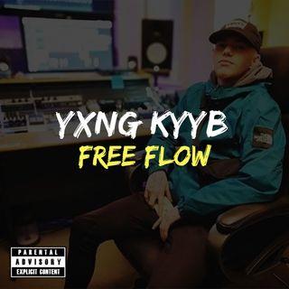 Yxng KyyB - Free Flow (freestyle) [prod. TDHStudios]