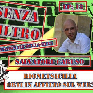 Ep19 Salvatore Caruso - Bio Net Sicilia: gli orti in affitto sul web