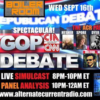 ACR Boiler Room EP #24 - Pt. 1 - GOP Debate Extravaganza