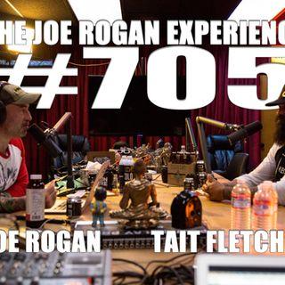 #705 - Tait Fletcher