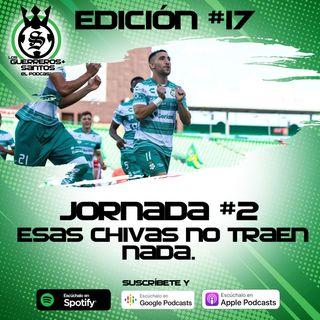Ep17: Santos le gana a Chivas | Don Carlos Acevedo | J2 |  Guard1anes 2020