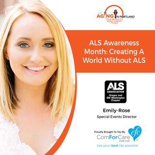 5/15/19: Emily-Rose with The ALS Association Oregon & SW Washington Chapter | ALS Awareness Month: Creating a World without ALS
