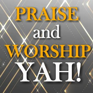 YOUR NAME IS WORTHY TO BE PRAISED & I PRAISE YOUR NAME! 😍