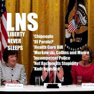 Liberty Never Sleeps 07/19/17 Show