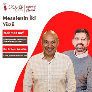 Mehmet Auf - Erdem Aksakal I Meselenin İki Yüzü