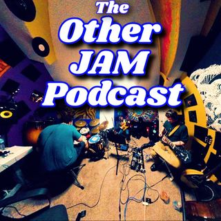The Other Jam Podcast #17 NEW WAVE〰️〰️