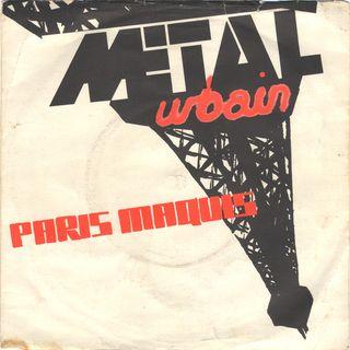Metal Urbain - Paris Maquis