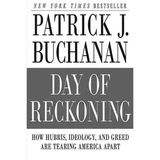 Review: Day of Reckoning by Pat Buchanan
