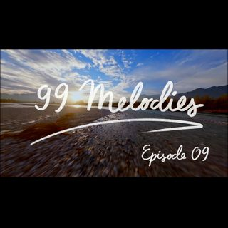 99 Melodies - Episode 09