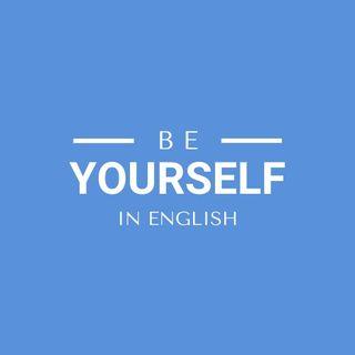 Be yourself in English! Benvenuto nell'Inglese su tua misura