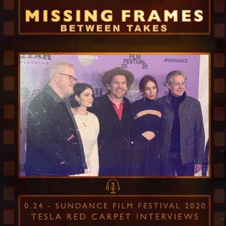 Between Takes 0.24 - Sundance Film Festival 2020: Tesla Red Carpet Interviews