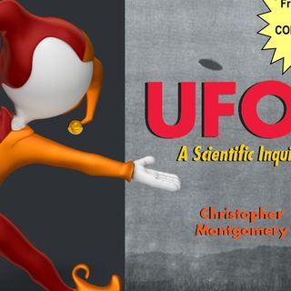 ADP: ChristopherMontgomery - UFOs: A Scientific Inquiry