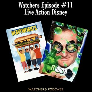 Ep. 11 - Disney Live Action - Flubber/Heavyweights