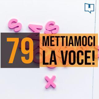 79 - Leggere tra le righe a voce alta