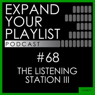 #68: The Listening Station III