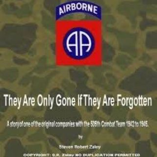 Steve Zaley Interview-They Are Only Gone If They Are Forgotten-WWII 82nd Airborne