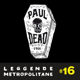 Paul is Dead: La Misteriosa Morte di Paul Mc Cartney | #16