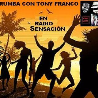 """""""DE RUMBA"""" con Tony Franco"""