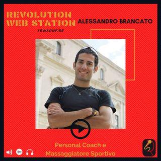 INTERVISTA ALESSANDRO BRANCATO - PERSONAL COACH & MASSAGGIATORE SPORTIVO