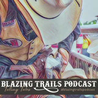 Episode #5 Devan Reilly (Blazing Trails Podcast Host & Modern Day Mountain Man)