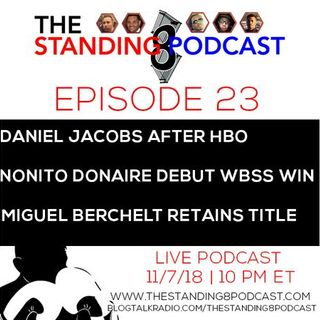Ep 23 -  Daniel Jacobs Becomes IBF Middleweight Champ, Nonito Donaire WBSS Debut