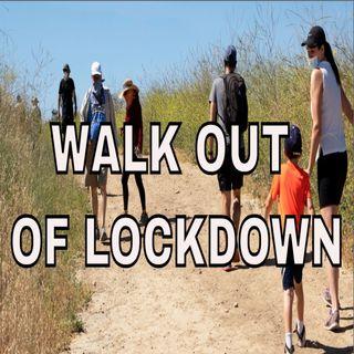 "Lockdown Blues?  Doctors say ""take a hike!"""