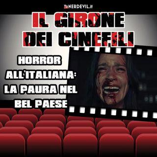 Il girone dei cinefili 18/07/21 - Horror all'italiana: la paura nel bel paese
