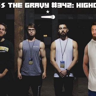 Pass The Gravy #342: HIGHDIVE