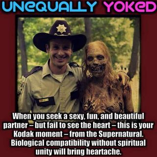 God Says Don't Be Unequally Yoked Or Teamed With Unbelievers Because It Makes The Heart Wonder