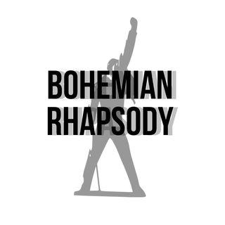 EP. 17 - Bohemian Rhapsody