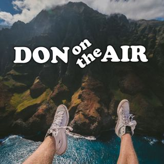 Don on the Air  –  11.20.17