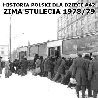 42 - Zima stulecia 78/79