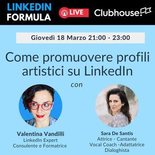 Come promuovere profili artistici su LinkedIn