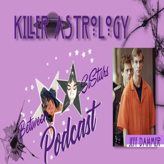 Killer Astrology Jeff Dahmer Part 2