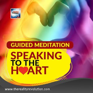 Guided Meditation - Speaking To The Heart