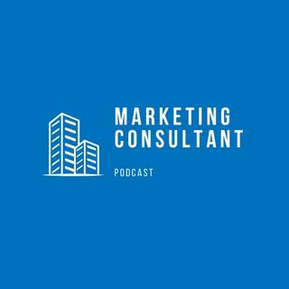 Marketing Consultant Podcast