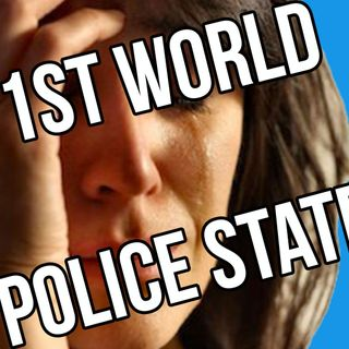 First World Problems of a Police State